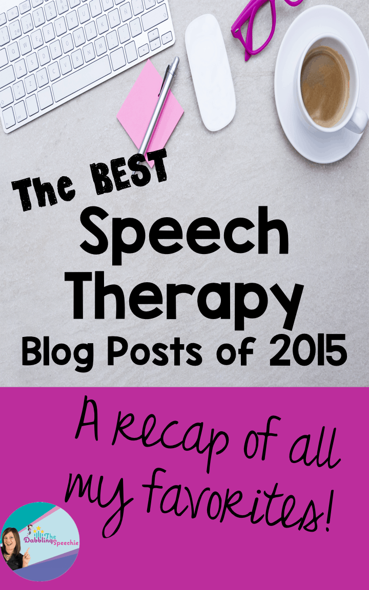 Best Speech Therapy Blog Posts of 2015!