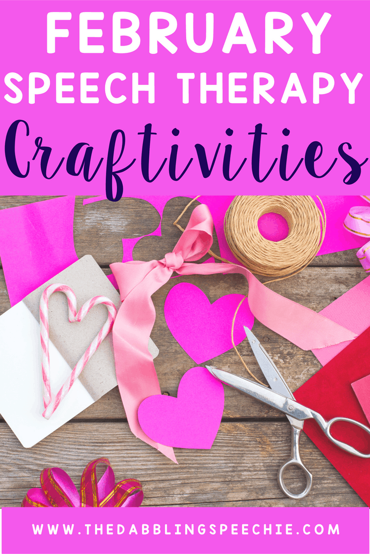 February Speech Therapy Craftivities