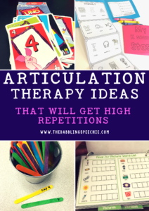articulation therapy ideas that will get high reptitions