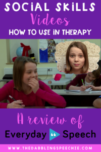 Use Everyday speech's social skills videos for teaching lessons in social pragmatic therapy. Love how easy these are to incorporate into speech sessions and whole group lessons.