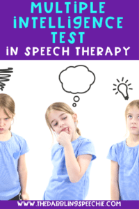 multiple intelligences in speech therapy- ways to use it with your older students