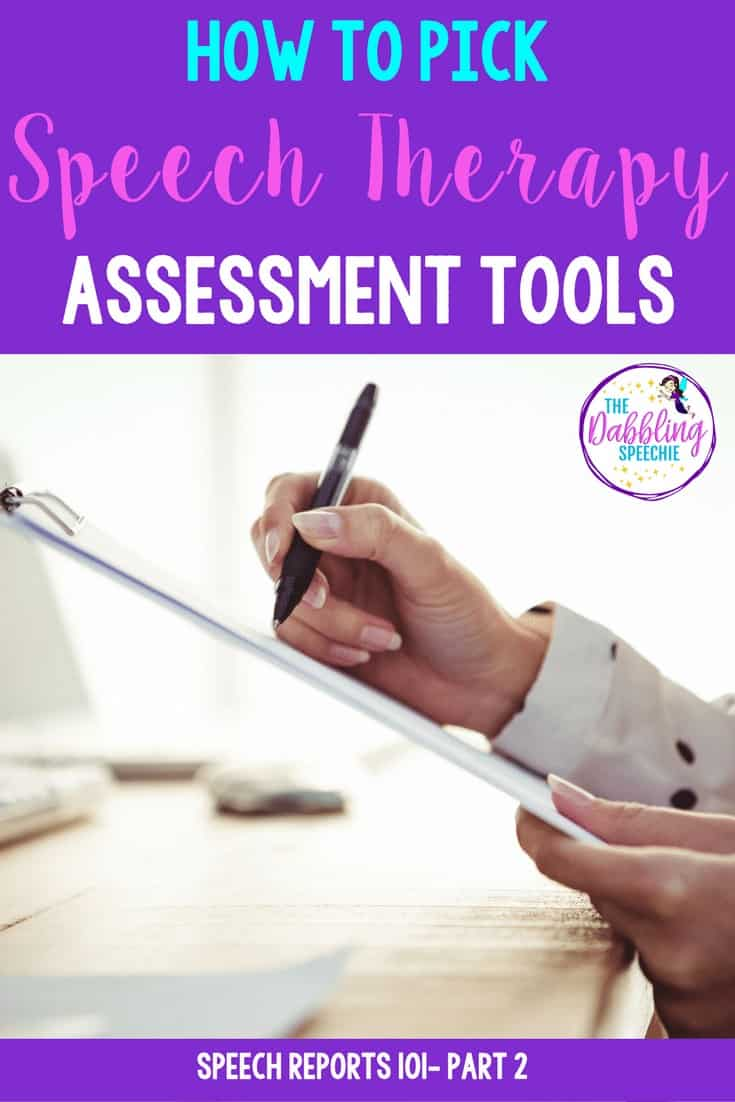 How To Pick Speech Therapy Assessment Tools- Part 2