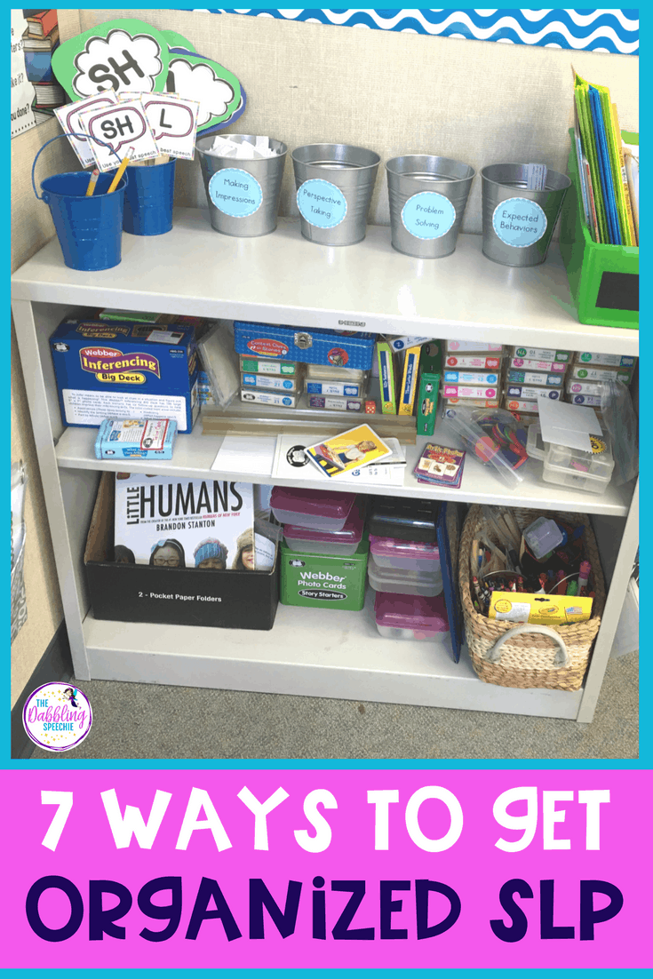 7 Ways To Get Organized SLP