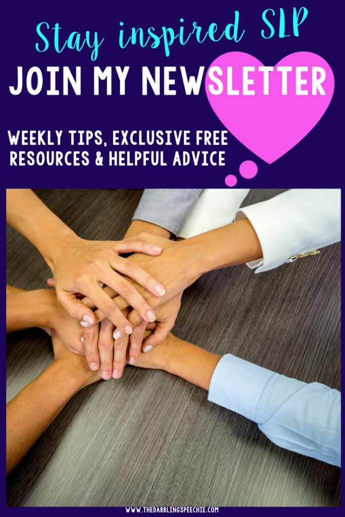 Speech Therapy Newsletter to keep you inspired, exclusive FREE downloads, and resources to help you do your job better! Join the SLP community, so you don't feel alone.