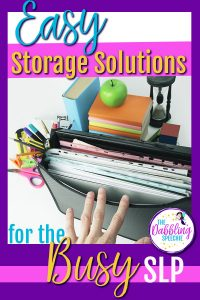 Organize your speech materials – Easy Storage Solutions
