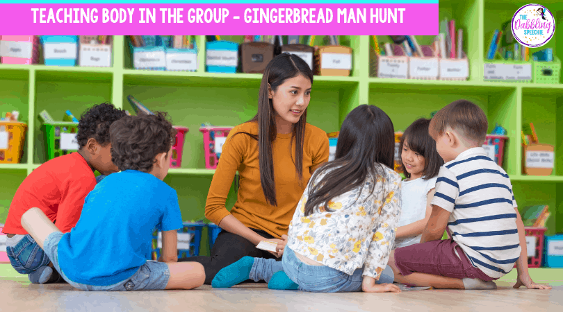 Body in the group activity using a Gingerbread Man Hunt to work on social thinking. #socialthinking #dabblingslp #autism #socialskills #bodyinthegroup #pragmatics #sped