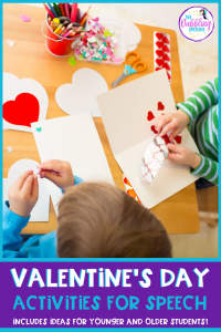Valentine's Day activities for speech therapy to use with your mixed groups. Free printables included as well as ideas for younger and older students. #slpeeps #schoolslp #slps #slp #speechtherapy #middleschoolslp #speehcies #eslteacher #schoolslp #ashaigers #languagetherapy #kindergarten