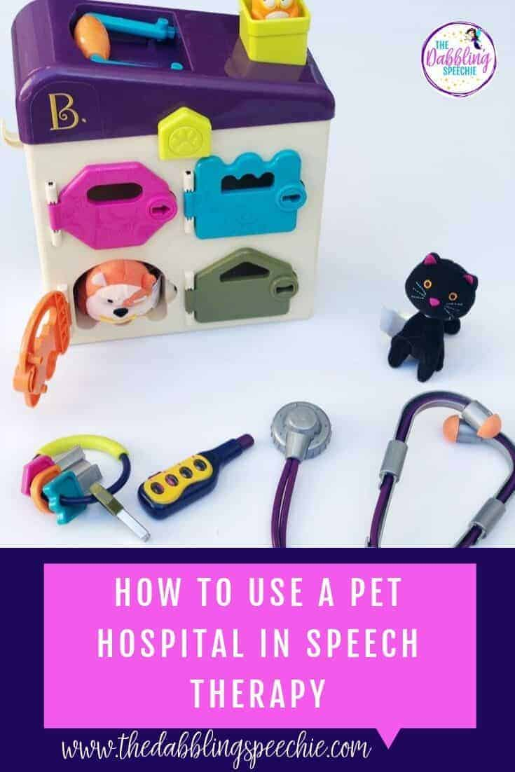 10 ideas for using a pet hospital toy set in speech therapy