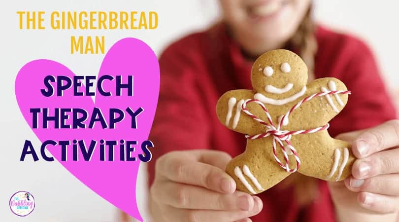 Gingerbread Man Speech Therapy Activities