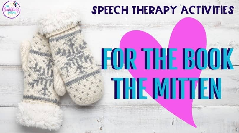 "Using ""The Mitten"" In Speech Therapy"