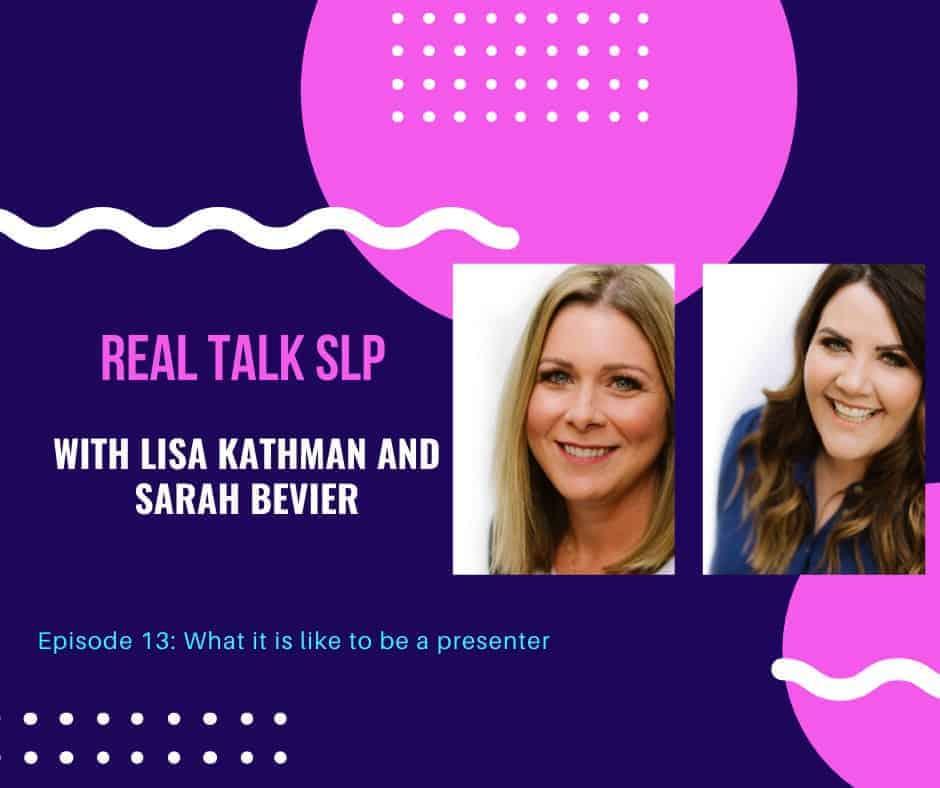 Real Talk SLP episode 13