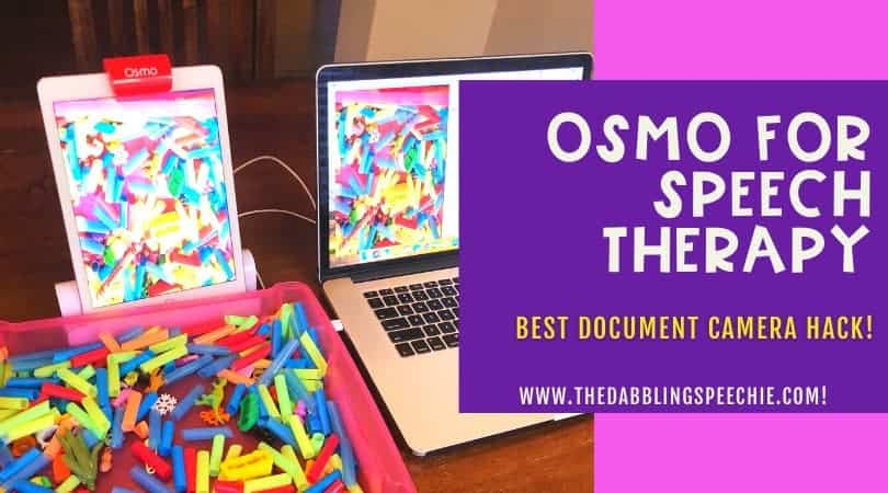 OSMO Speech Therapy – Best Document Camera Hack Ever!