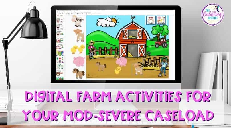 Digital Farm Activities for Your Students with Mod-Severe Disabilities