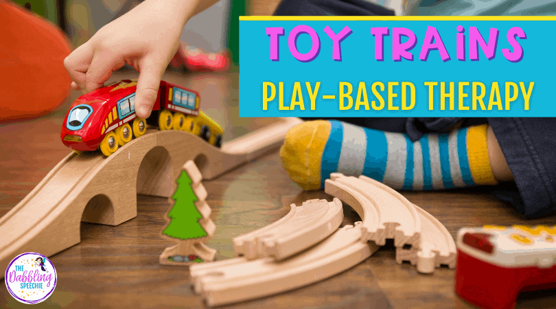 How to use toy trains in speech therapy