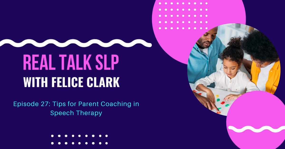 Ep. 27 Tips for Parent Coaching