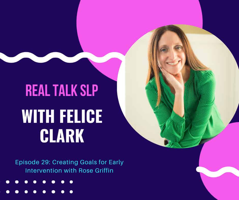 Ep. 29 Creating Goals for Early Learners with Rose Griffin