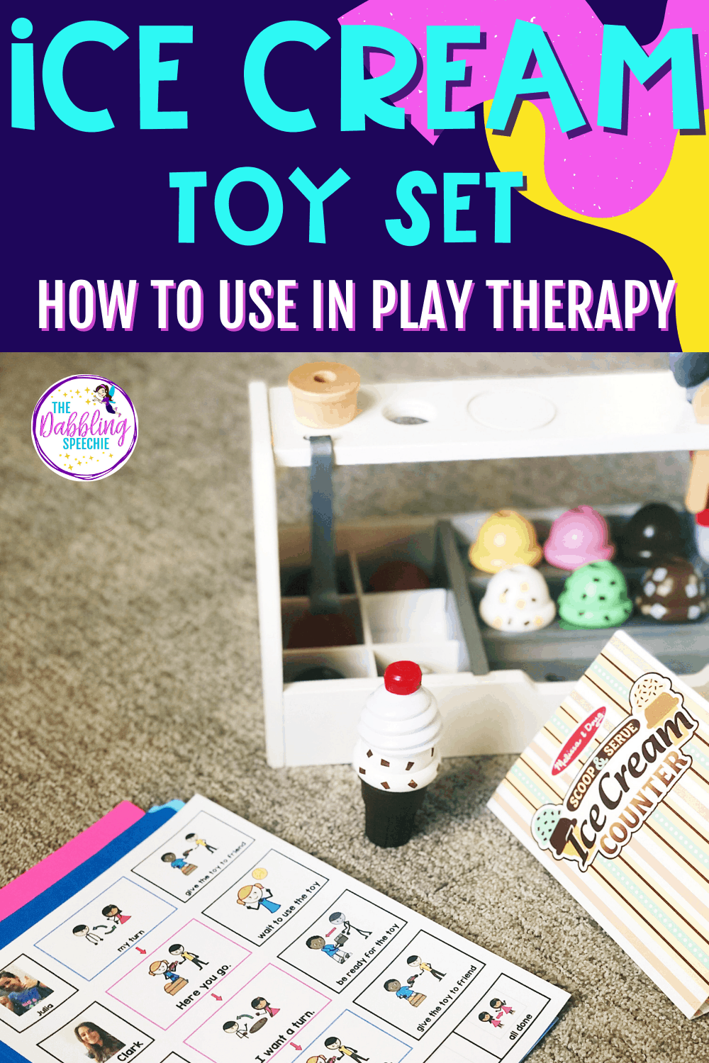 How to use an ice cream toy set to cover a wide-range of goals in speech therapy