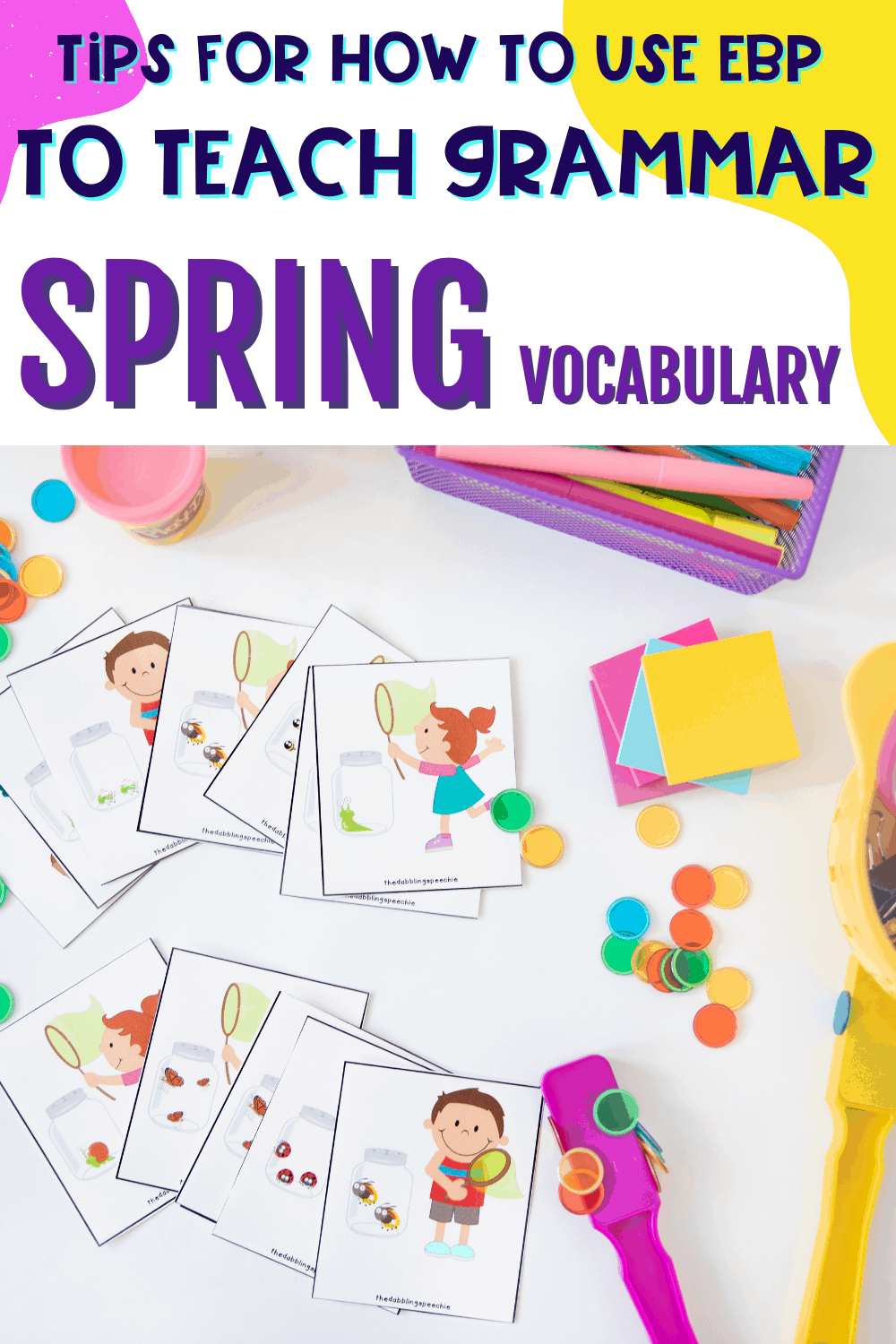 Tips for how to use spring vocabulary to target grammar skills in speech therapy