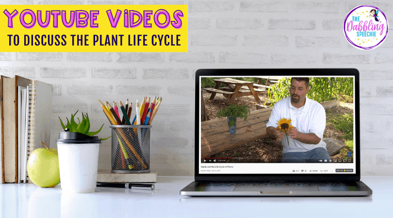 Plant Life Cycle YouTube Videos to use with older students in speech therapy.