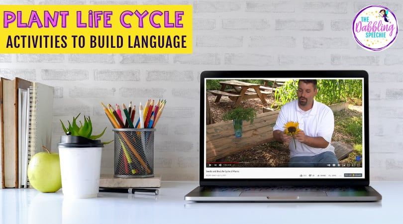 Plant Life Cycle Activities for Language Therapy