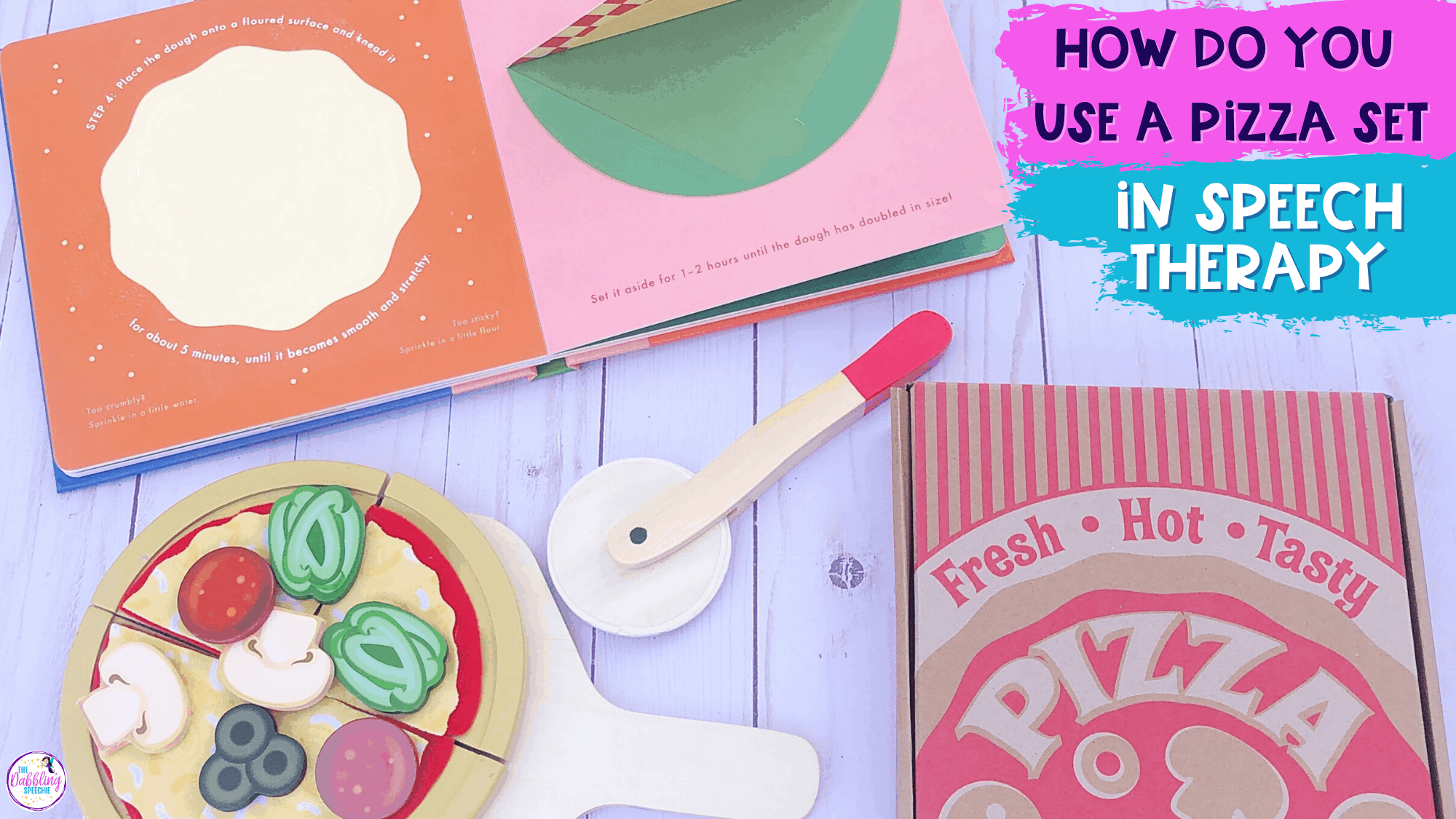 10 Ways to Use a Pizza Toy Set in Speech