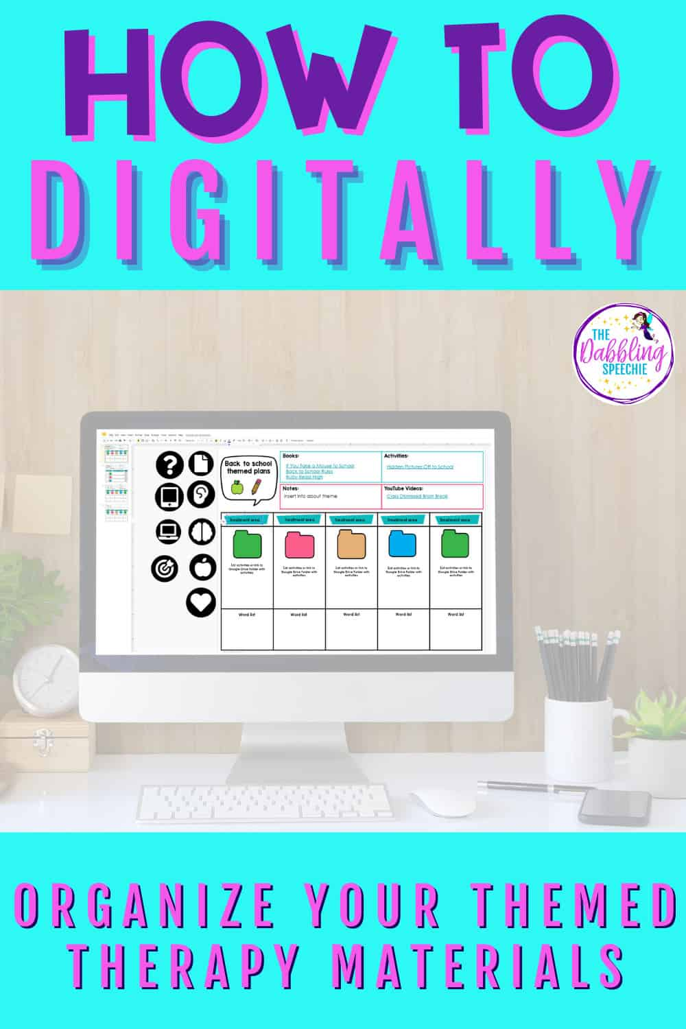 Digital speech therapy organization for your themed therapy materials has never been easier with this tutorial!